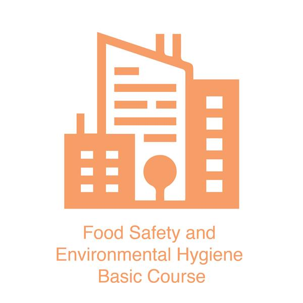 Food Safety and Environmental Hygiene Basic Course