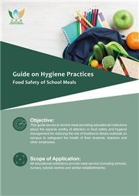 Guide on Hygiene Practices - Food Safety of School Meals