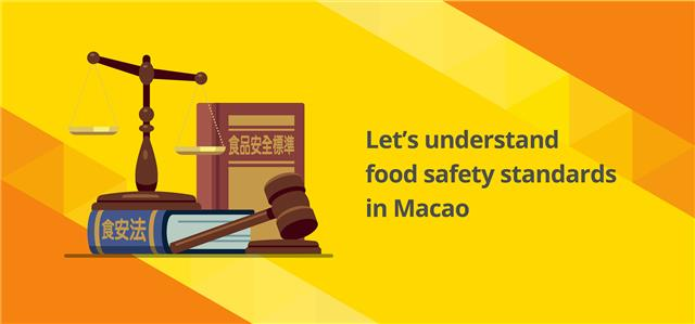 Let's understand food safety standards in Macao